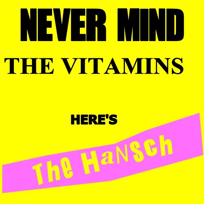 Never Mind The Vitamins